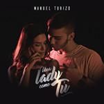 Una Lady Como Tu (Cd Single) Manuel Turizo
