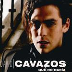 Que No Daria (Cd Single) David Cavazos