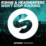 Won't Stop Rocking (Featuring Headhunterz) (Cd Single) R3hab