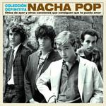 Chica De Ayer Y Otras Canciones Que Consiguen Que Te Pueda Amar Nacha Pop