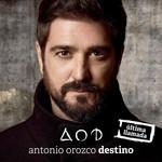 Destino (Ultima Llamada) Antonio Orozco