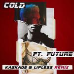 Cold (Featuring Future) (Kaskade & Lipless Remix) (Cd Single) Maroon 5