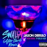 Swalla (Featuring Nicki Minaj & Ty Dolla $ign) (After Dark Remix) (Cd Single) Jason Derulo