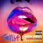 Swalla (Featuring Nicki Minaj & Ty Dolla $ign) (Wideboys Remix) (Cd Single) Jason Derulo