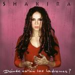Donde Estan Los Ladrones? Shakira