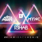#miamibackagain (Cd Single) R3hab