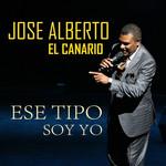 Ese Tipo Soy Yo (Cd Single) Jose Alberto El Canario