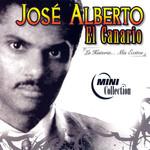 La Historia... Mis Exitos Jose Alberto El Canario