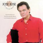 Y Algo Mas Jose Jose