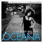 Put Your Gun Down (Cd Single) Oceana