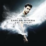 Yo Creo (Deluxe Edition) Carlos Rivera