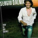 Todo Lo Que Quieres Sergio Dalma