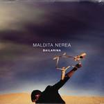 Bailarina (Cd Single) Maldita Nerea