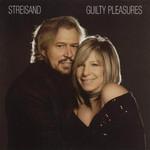 Guilty Pleasures Barbra Streisand