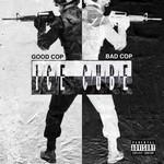 Good Cop Bad Cop (Cd Single) Ice Cube