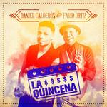 La Quincena (Featuring Farid Ortiz) (Cd Single) Daniel Calderon & Los Gigantes Del Vallenato