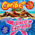 Caribe 2017 / Disco Estrella Volumen 20