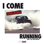 I Come Running (Featuring Silk Matthews) (Cd Single) Atellagali