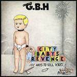 City Babys Revenge G.b.h.