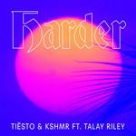 Harder (Featuring Kshmr & Talay Riley) (Cd Single) Dj Tiësto