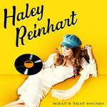 What's That Sound? Haley Reinhart