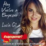 Hoy Vuelvo A Empezar (Cd Single) Lucia Gil