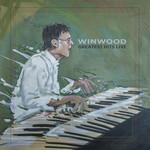 Greatest Hits Live Steve Winwood