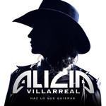 Haz Lo Que Quieras (Cd Single) Alicia Villarreal