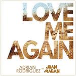 Love Me Again (Featuring Juan Magan) (Cd Single) Adrian Rodriguez