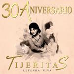 Leyenda Viva: 30 Aniversario Tijeritas