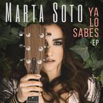 Ya Lo Sabes (Ep) Marta Soto