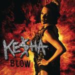Blow (Remixes) (Ep) Ke$ha