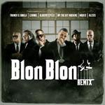 Blon Blon (Ft. Opi The Hit Machine, Franco El Gorila, Lennox, Mackie & Alexis) (Remix) (Cd Single) Alberto Stylee