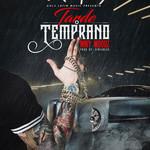 Tarde O Temprano (Cd Single) Miky Woodz
