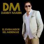 El Embajador Del Merengue Danny Marin