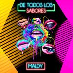 De Todos Los Sabores (Cd Single) Maldy