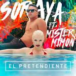El Pretendiente (Featuring Mister Mimon) (Cd Single) Soraya Arnelas