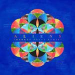 A L I E N S (Markus Dravs Remix) (Cd Single) Coldplay