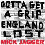 Gotta Get A Grip / England Lost (Cd Single) Mick Jagger