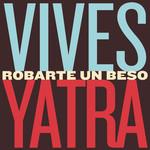 Robarte Un Beso (Featuring Sebastian Yatra) (Cd Single) Carlos Vives
