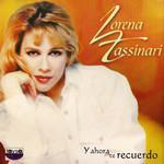 Y Ahora Te Recuerdo (Cd Single) Lorena Tassinari
