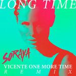 Long Time (Vicente One More Time Remix) (Cd Single) Soraya Arnelas