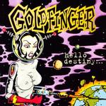 Hello Destiny... Goldfinger