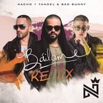 Bailame (Featuring Yandel & Bad Bunny) (Remix) (Cd Single) Nacho