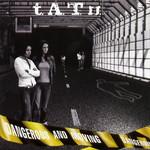 Dangerous And Moving Tatu