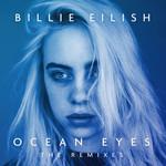 Ocean Eyes (The Remixes) (Ep) Billie Eilish