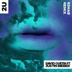 2u (Featuring Justin Bieber) (R3hab Remix) (Cd Single) David Guetta