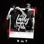 Una Lady Como Tu (Featuring Nicky Jam) (Remix) (Cd Single) Manuel Turizo