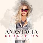 Evolution Anastacia