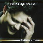 Exitos Y Mas Rey Ruiz